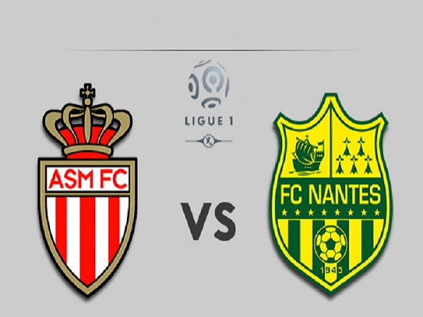 Nhận định Monaco vs Nantes