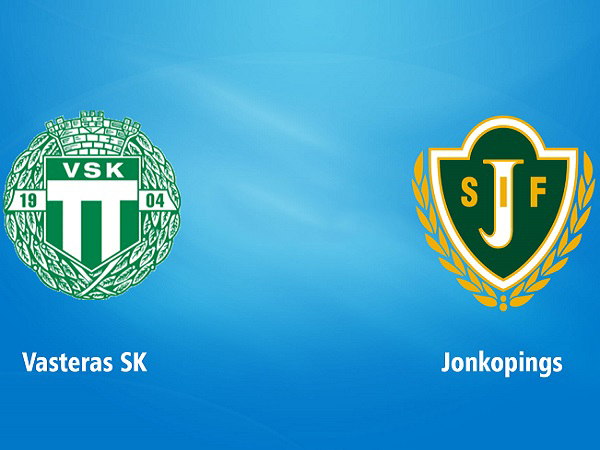 Dự đoán Vasteras vs Jonkopings, 0h00 ngày 17/07