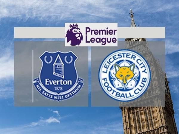 Nhận định Everton vs Leicester – 03h15 28/01, Ngoại Hạng Anh