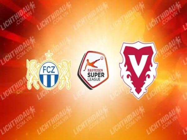 Nhận định Zurich vs Vaduz – 01h30 22/05, VĐQG Thụy Sĩ