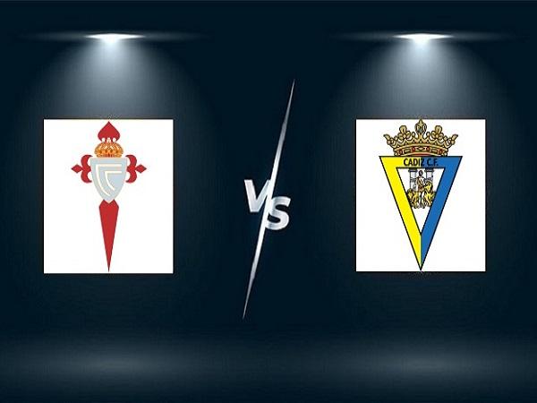 Nhận định Celta Vigo vs Cadiz – 02h00 18/09, VĐQG Tây Ban Nha
